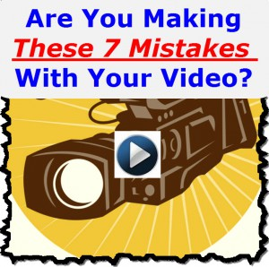 7 Mistakes With Video